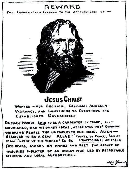 00-art-young-jesus-wanted-poster-he-stirreth-up-the-people-1913