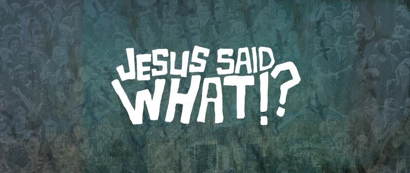 Jesus-Said-Video-Preview.jpg